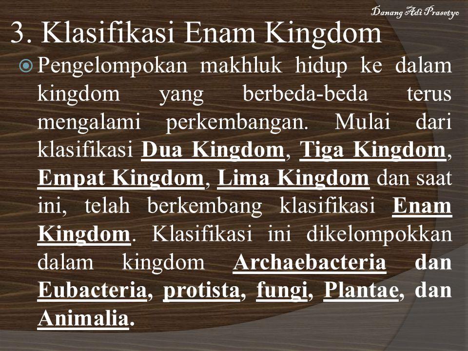 3. Klasifikasi Enam Kingdom