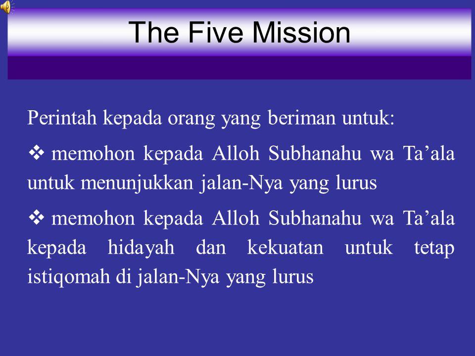 The Five Mission Perintah kepada orang yang beriman untuk:
