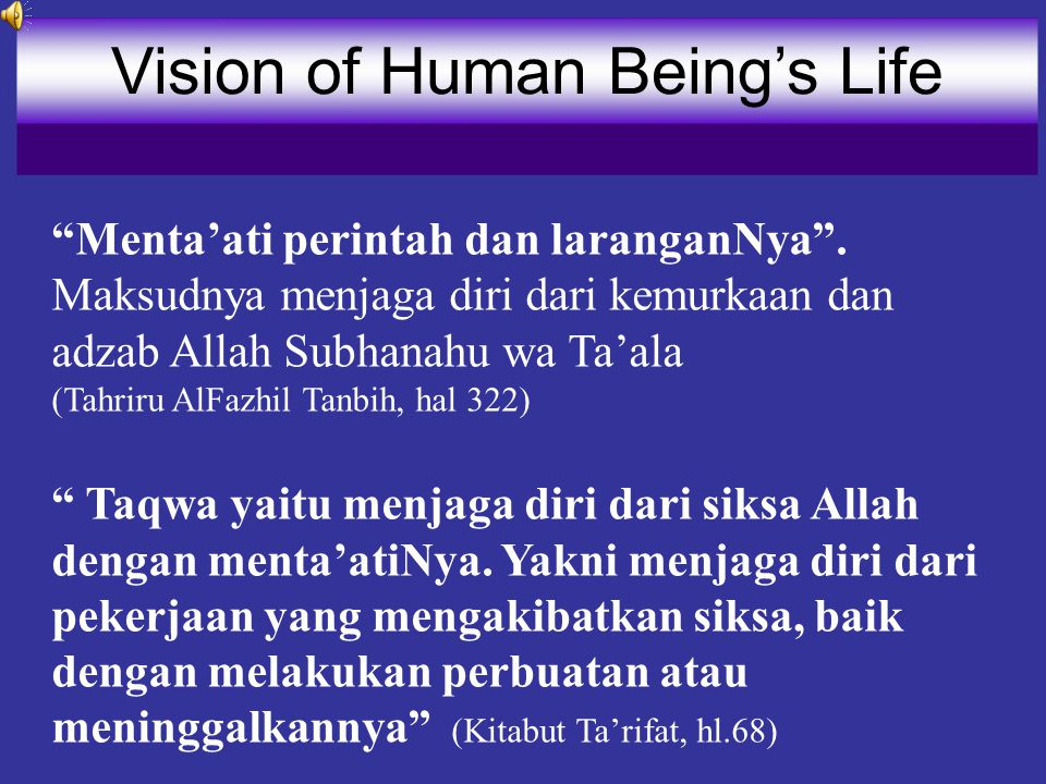 Vision of Human Being's Life