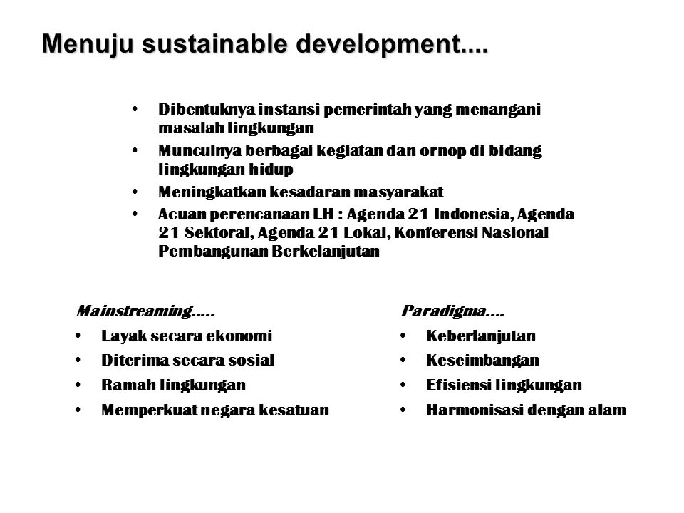 Menuju sustainable development....