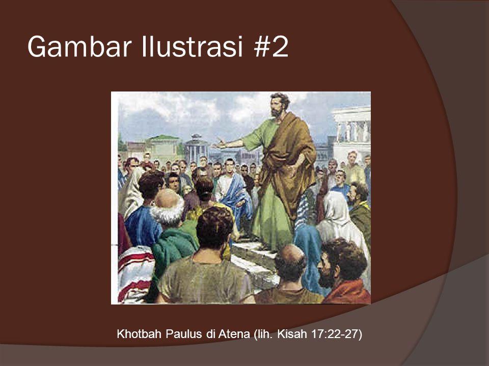 Gambar Ilustrasi #2 Khotbah Paulus di Atena (lih. Kisah 17:22-27)