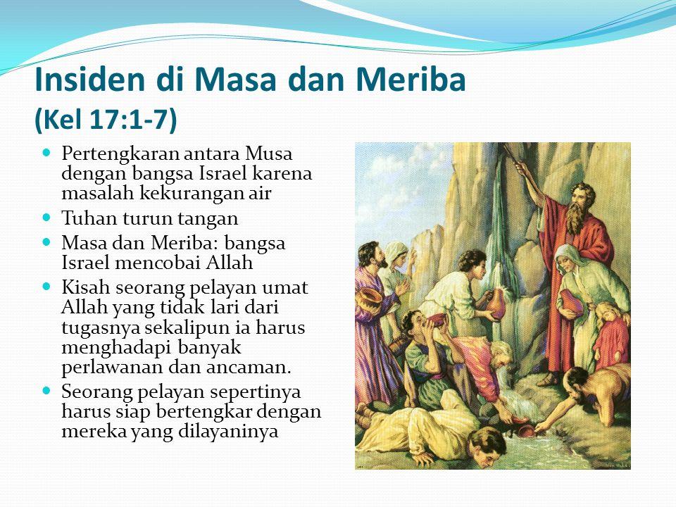 Insiden di Masa dan Meriba (Kel 17:1-7)
