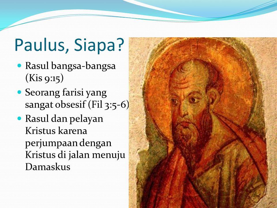 Paulus, Siapa Rasul bangsa-bangsa (Kis 9:15)