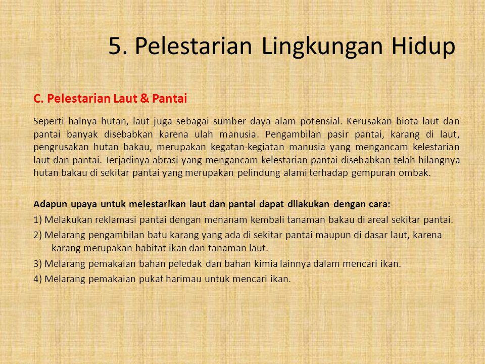 5. Pelestarian Lingkungan Hidup