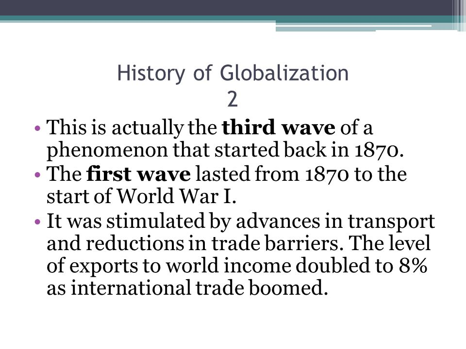 History of Globalization 2