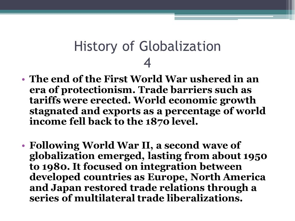 History of Globalization 4