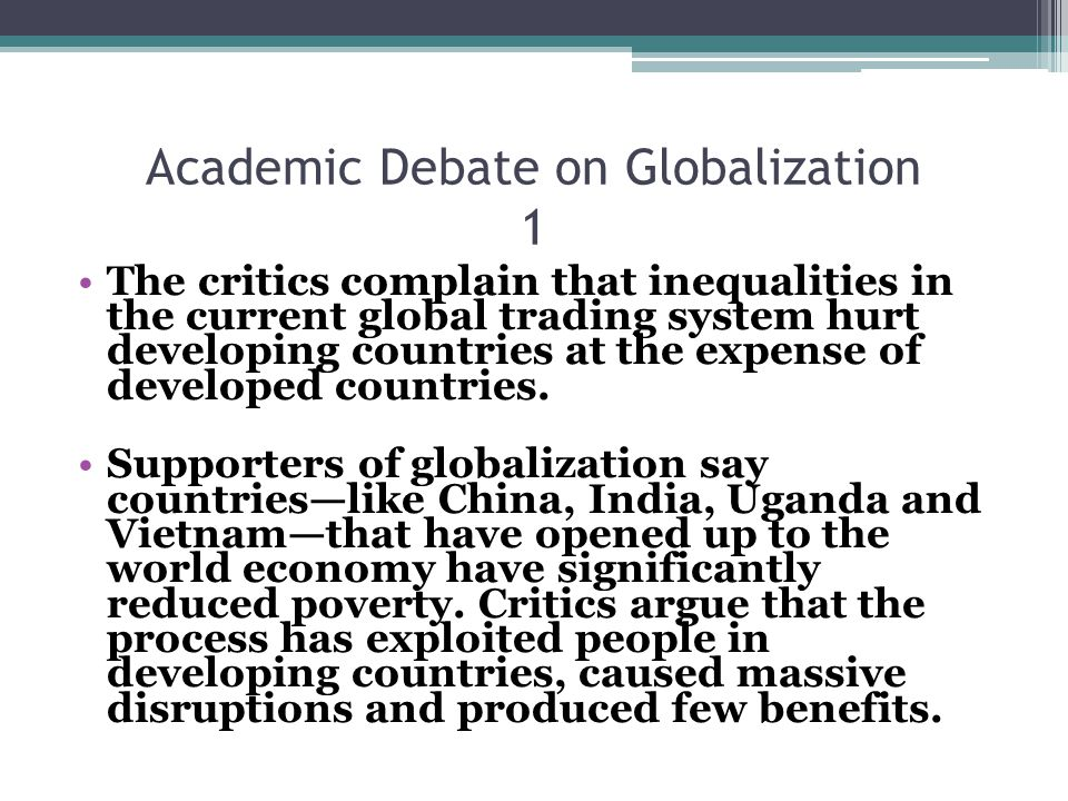 Academic Debate on Globalization 1