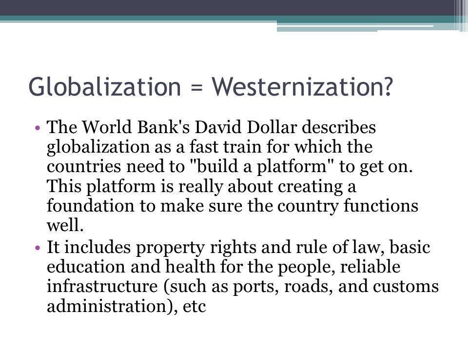 Globalization = Westernization