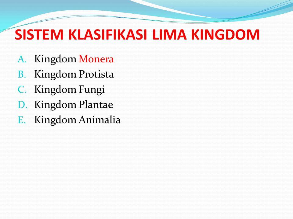SISTEM KLASIFIKASI LIMA KINGDOM
