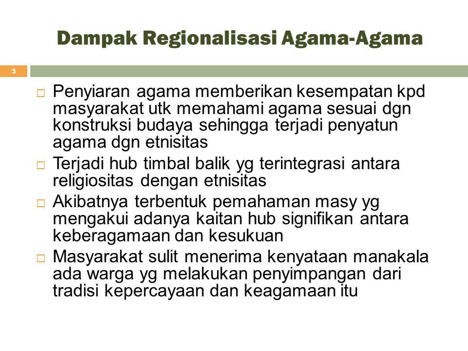 Dampak Regionalisasi Agama-Agama