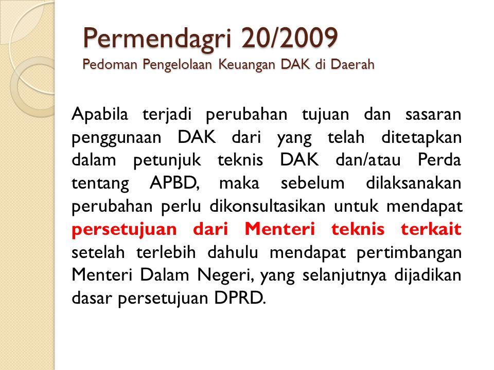 Permendagri 20/2009 Pedoman Pengelolaan Keuangan DAK di Daerah
