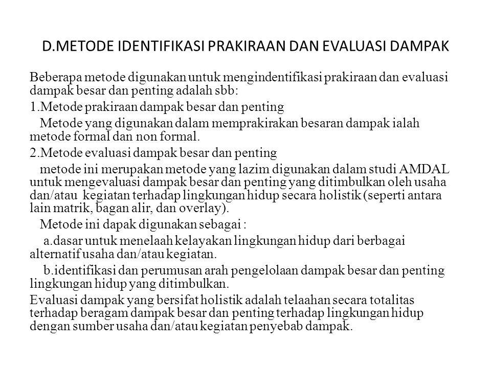 D.METODE IDENTIFIKASI PRAKIRAAN DAN EVALUASI DAMPAK