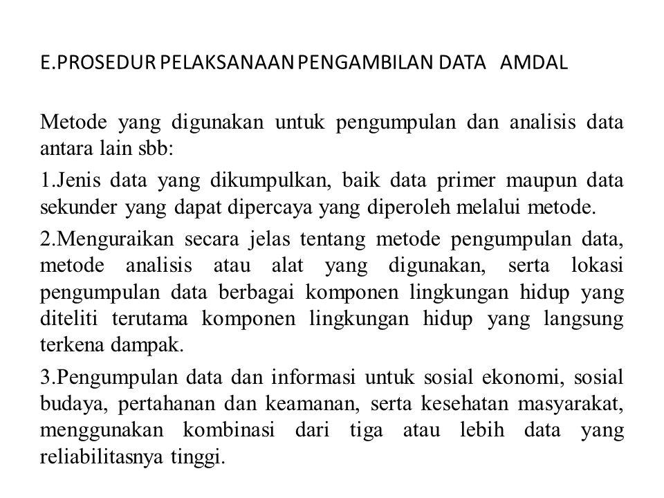 E.PROSEDUR PELAKSANAAN PENGAMBILAN DATA AMDAL