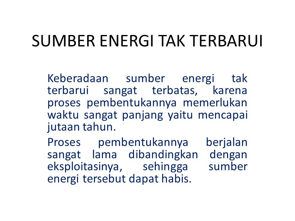SUMBER ENERGI TAK TERBARUI