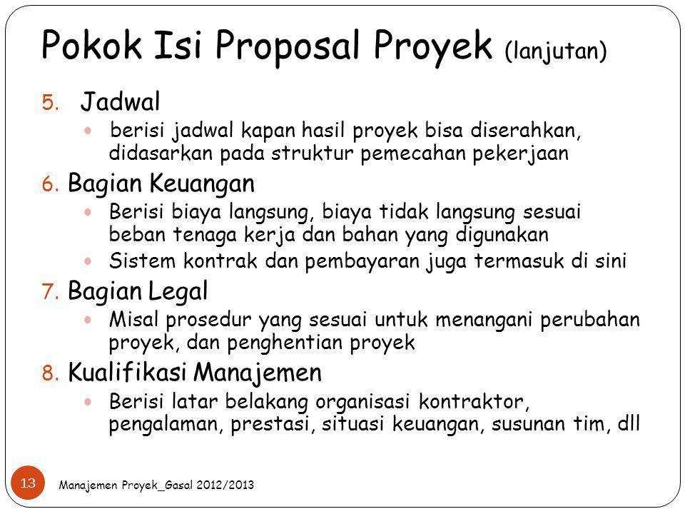 Pokok Isi Proposal Proyek (lanjutan)