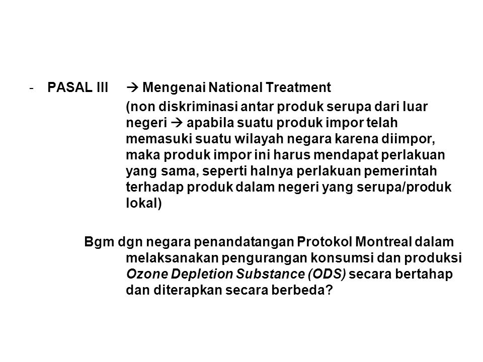 PASAL III  Mengenai National Treatment
