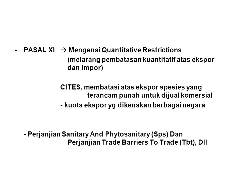 PASAL XI  Mengenai Quantitative Restrictions