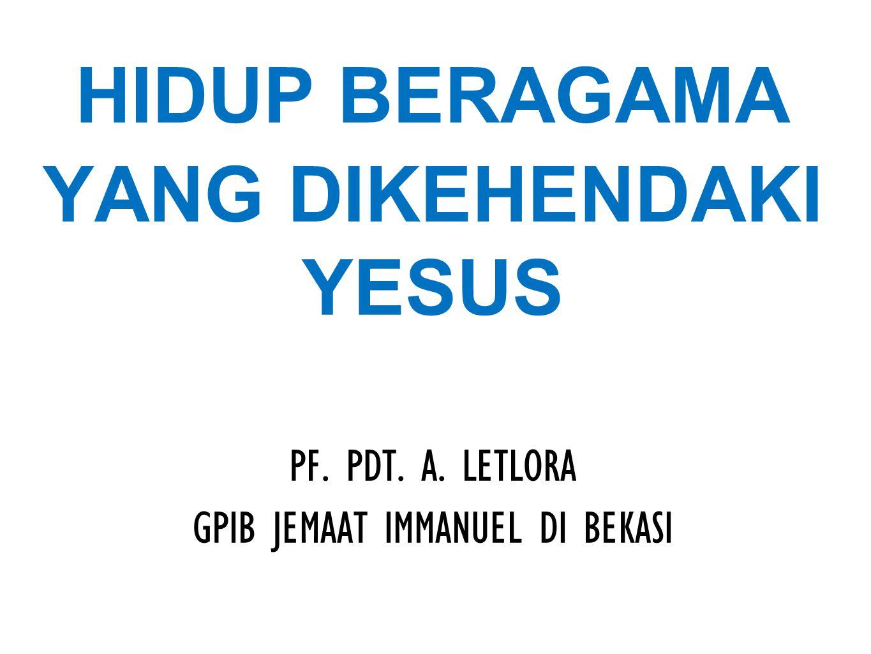 YANG DIKEHENDAKI YESUS