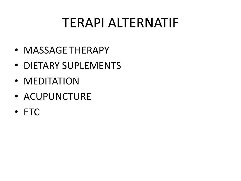 TERAPI ALTERNATIF MASSAGE THERAPY DIETARY SUPLEMENTS MEDITATION