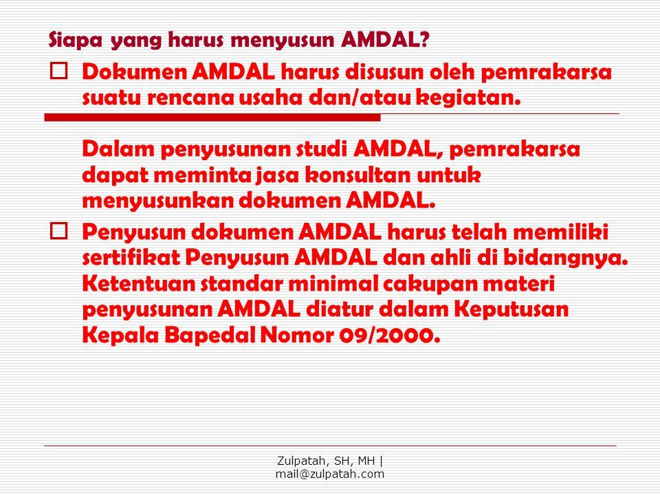 Siapa yang harus menyusun AMDAL