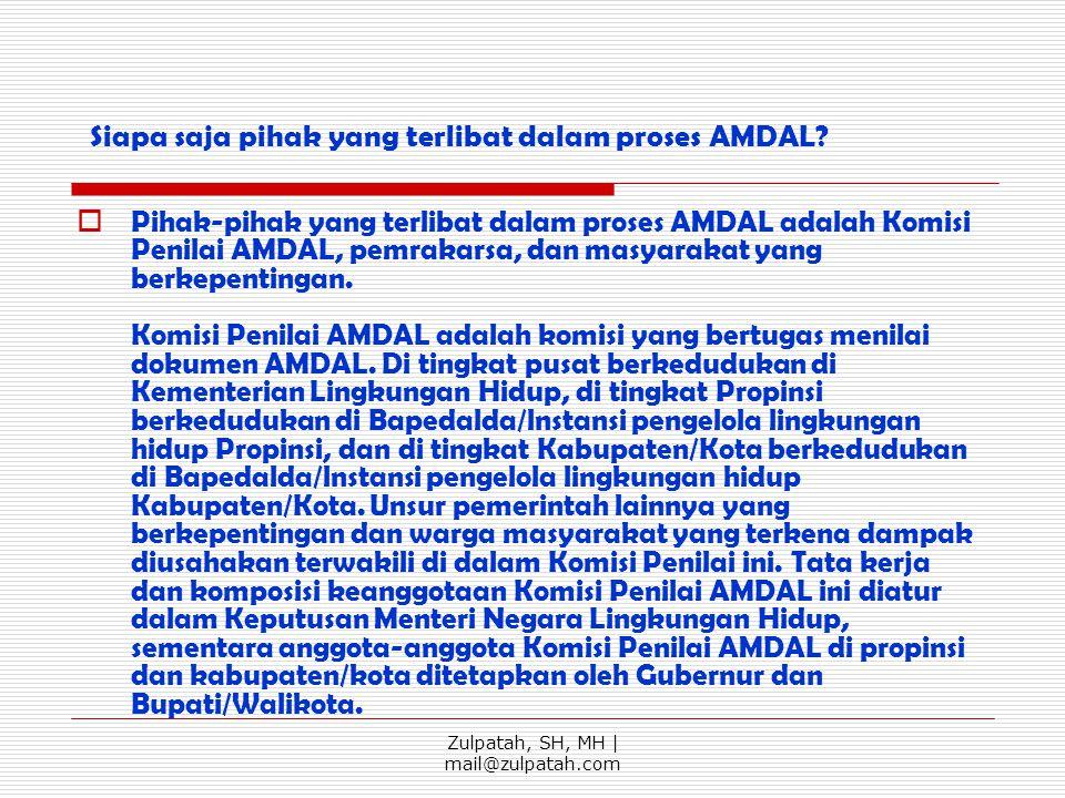 Siapa saja pihak yang terlibat dalam proses AMDAL