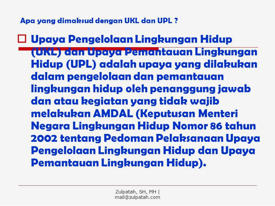 Apa yang dimaksud dengan UKL dan UPL