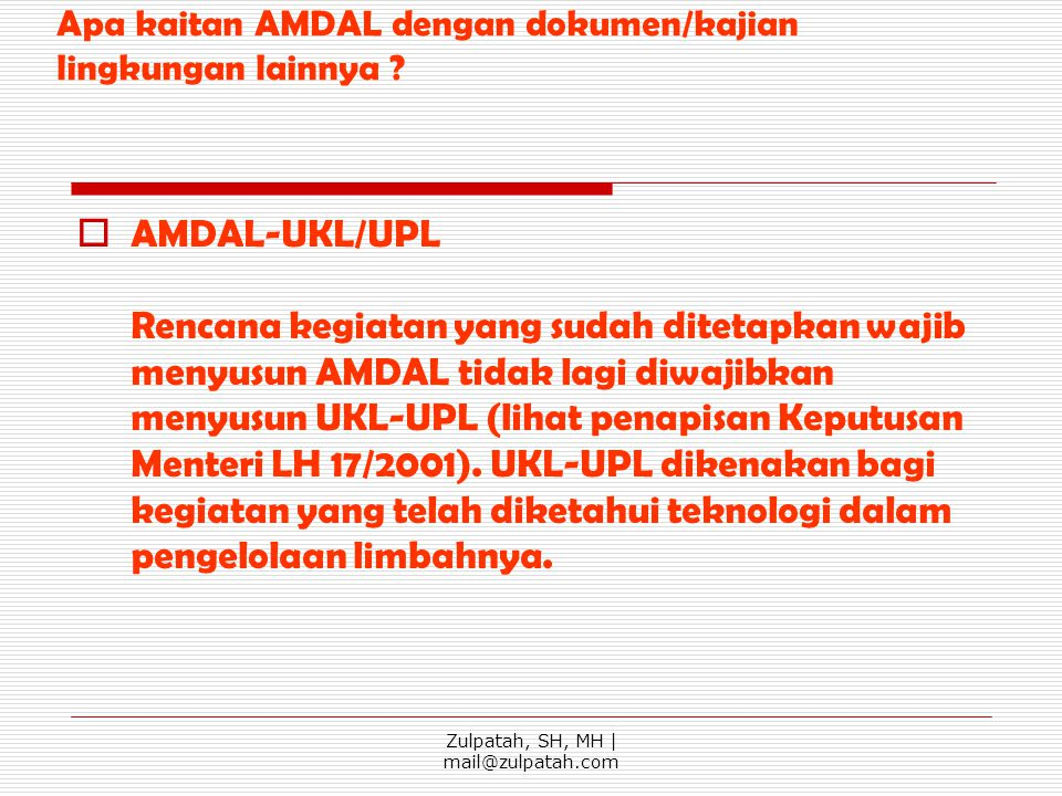 Apa kaitan AMDAL dengan dokumen/kajian lingkungan lainnya