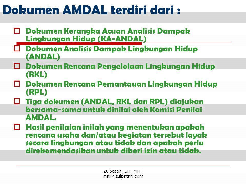 Dokumen AMDAL terdiri dari :