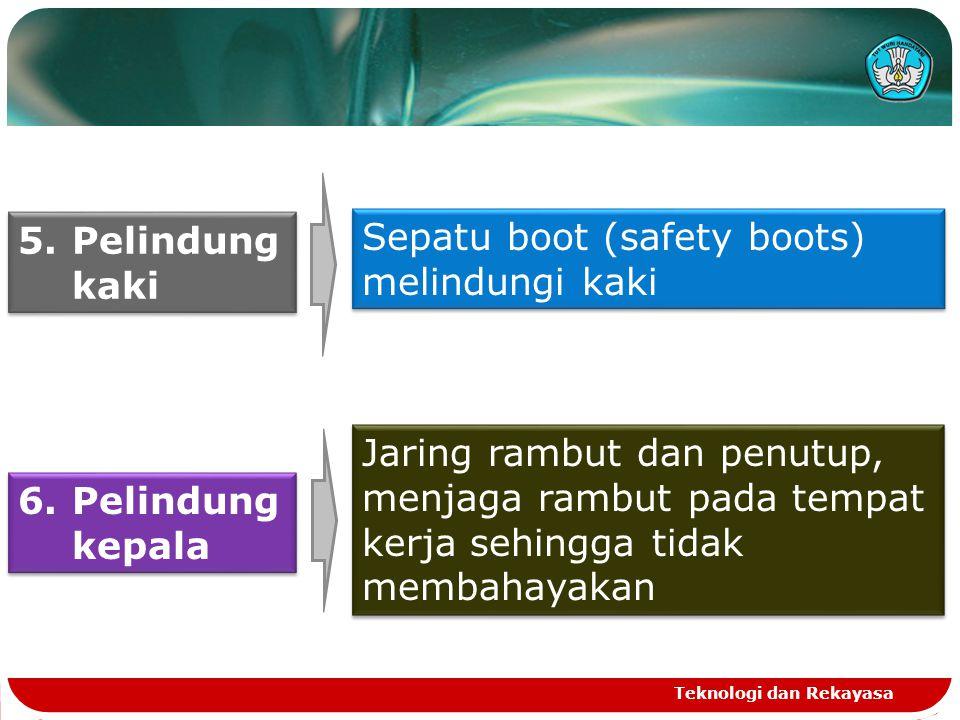 Sepatu boot (safety boots) melindungi kaki
