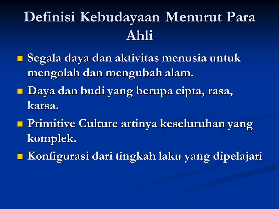 Definisi Kebudayaan Menurut Para Ahli