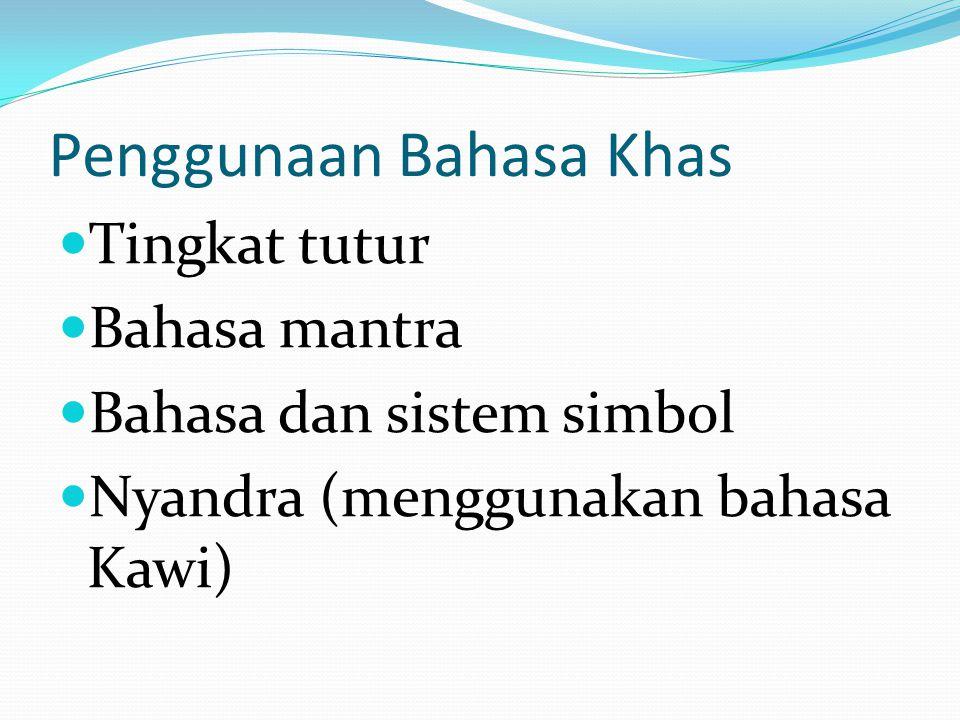 Penggunaan Bahasa Khas