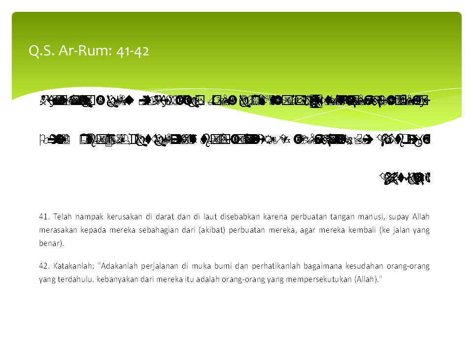 Q.S. Ar-Rum: 41-42