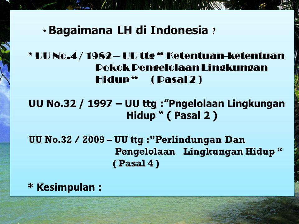 Bagaimana LH di Indonesia