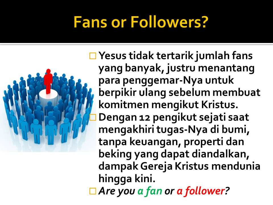 Fans or Followers