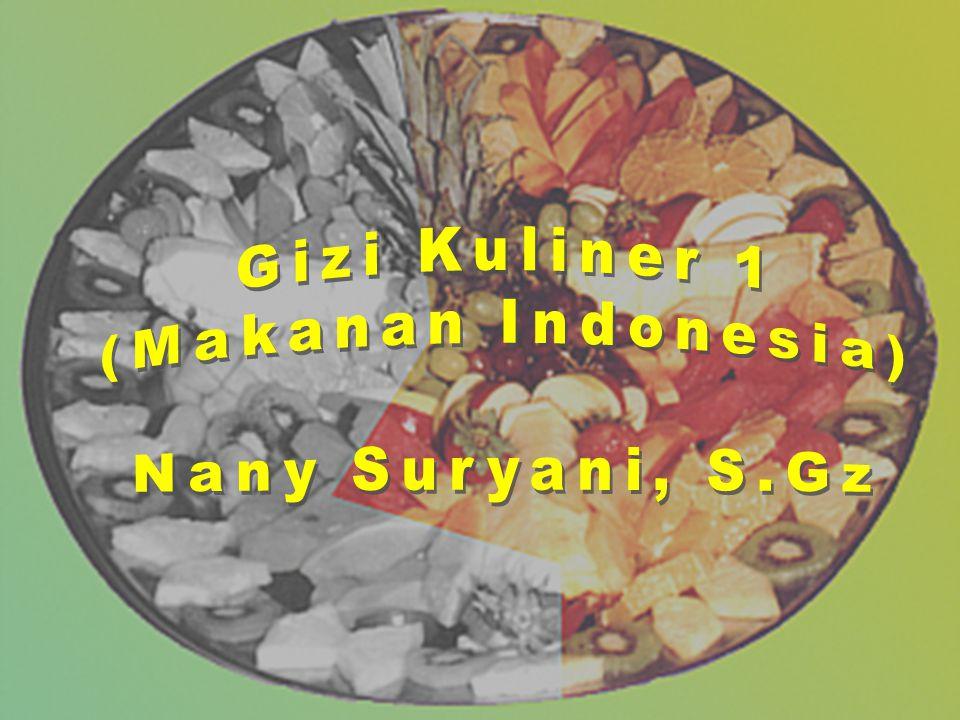 Gizi Kuliner 1 (Makanan Indonesia) Nany Suryani, S.Gz