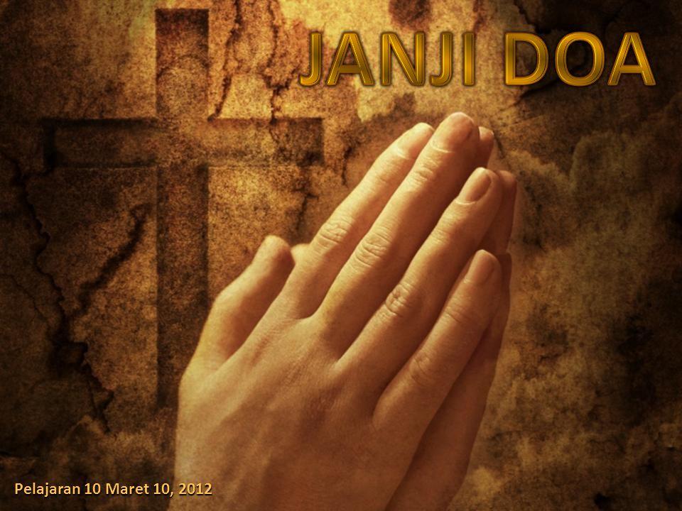 JANJI DOA Pelajaran 10 Maret 10, 2012