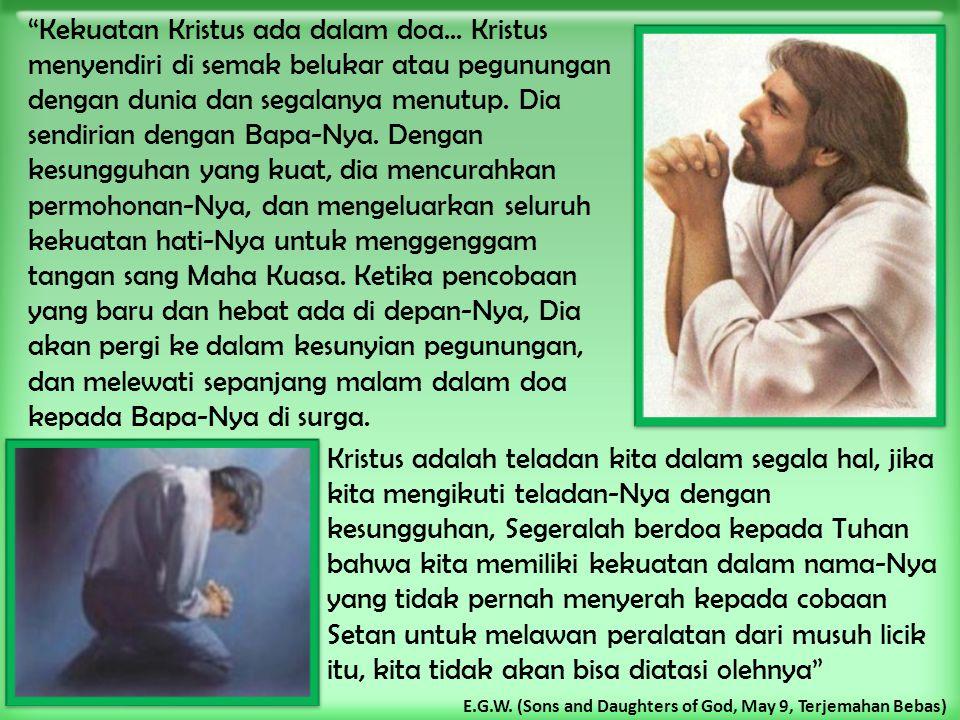 Kekuatan Kristus ada dalam doa
