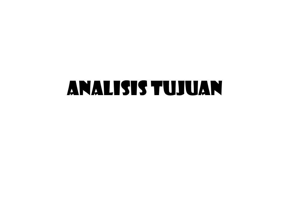 ANALISIS TUJUAN