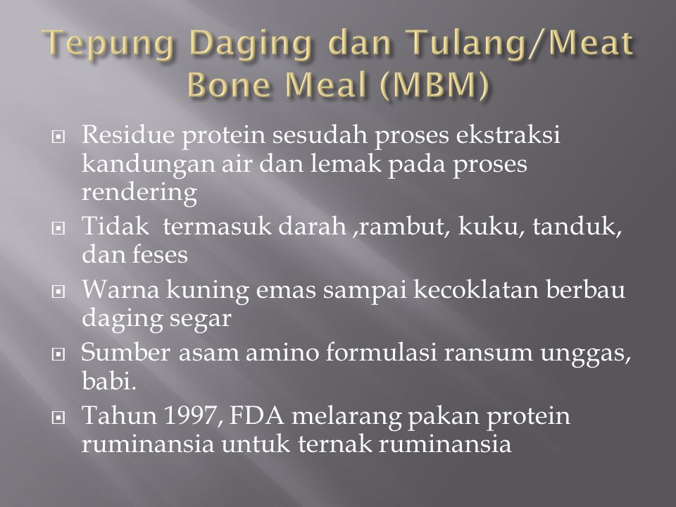 Tepung Daging dan Tulang/Meat Bone Meal (MBM)