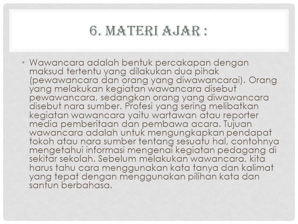 6. Materi ajar :