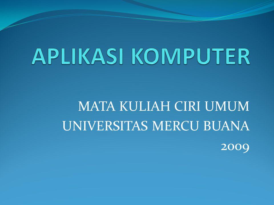 MATA KULIAH CIRI UMUM UNIVERSITAS MERCU BUANA 2009