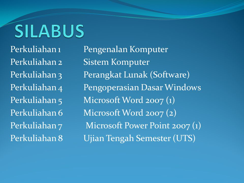 SILABUS Perkuliahan 1 Pengenalan Komputer