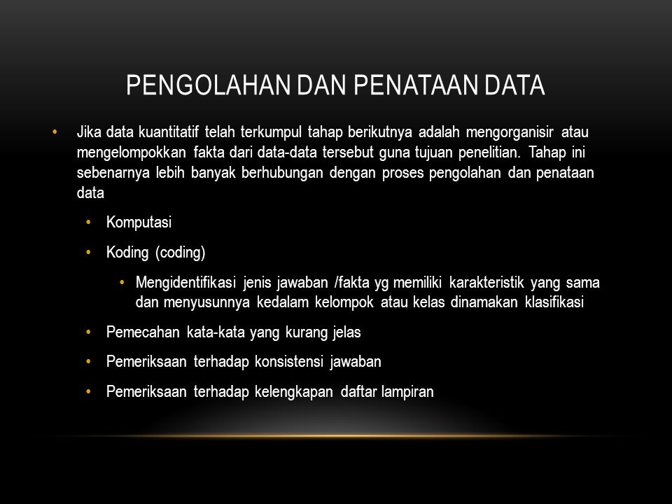 PENGOLAHAN DAN PENATAAN DATA