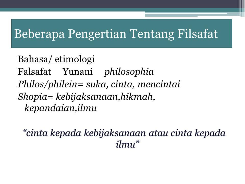 Beberapa Pengertian Tentang Filsafat