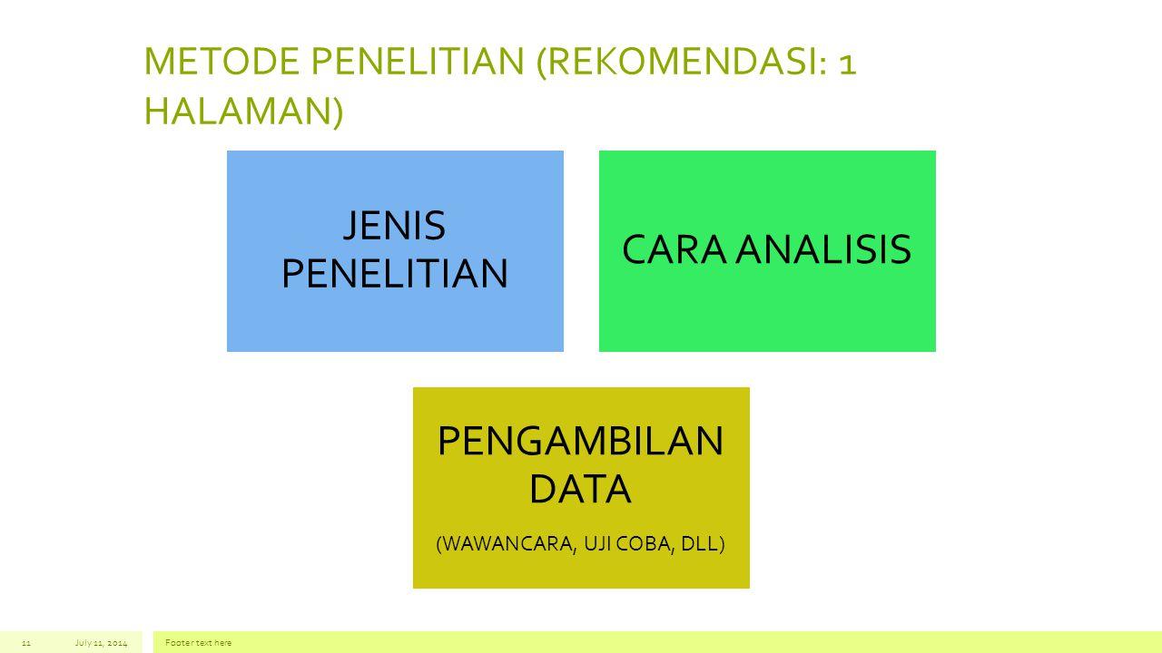 METODE PENELITIAN (REKOMENDASI: 1 HALAMAN)