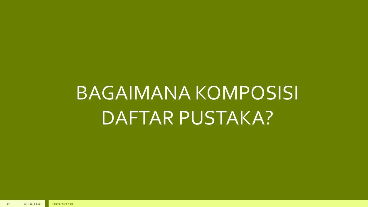 BAGAIMANA KOMPOSISI DAFTAR PUSTAKA
