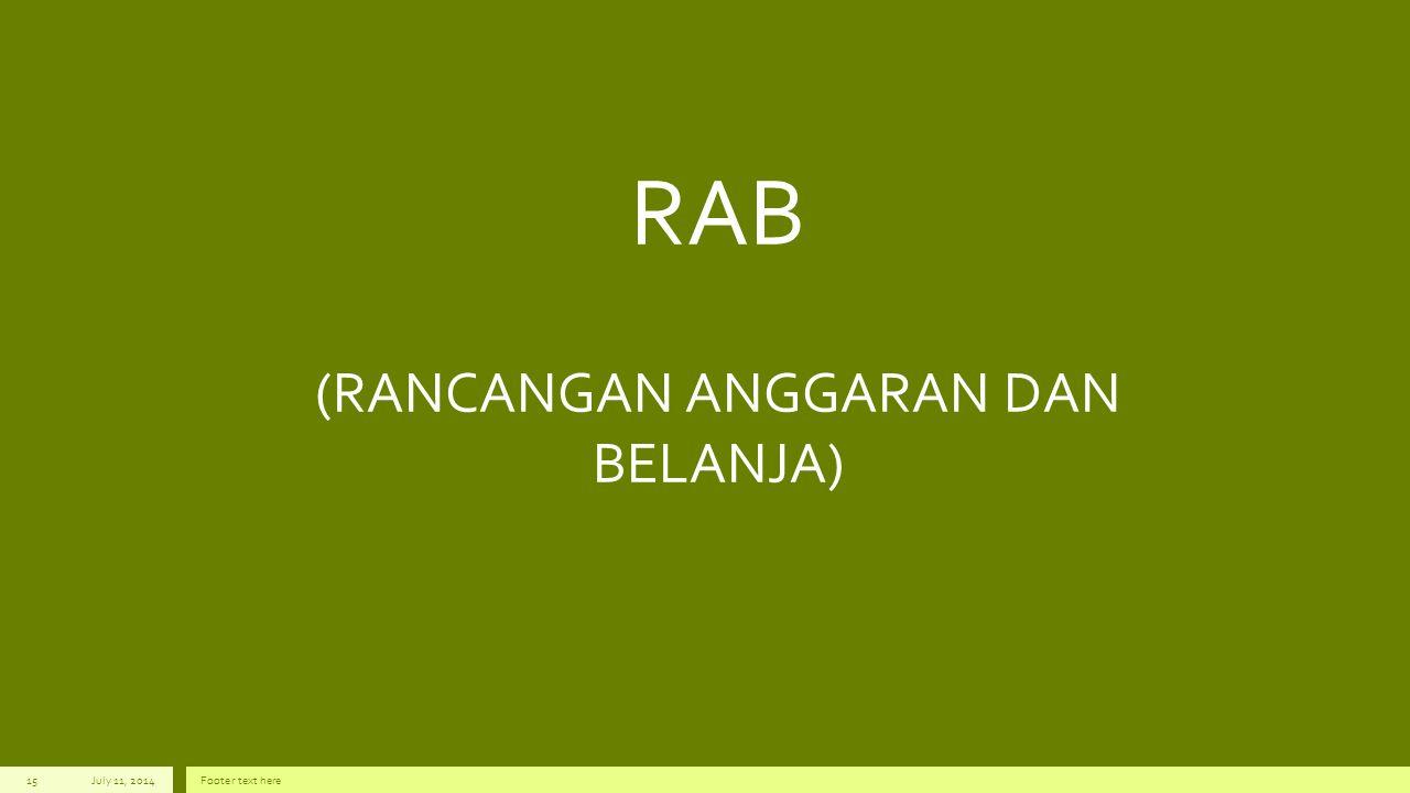 RAB (RANCANGAN ANGGARAN DAN BELANJA)