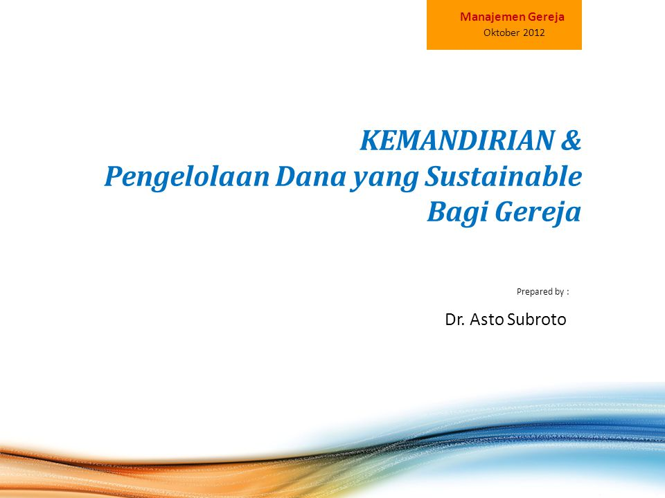KEMANDIRIAN & Pengelolaan Dana yang Sustainable Bagi Gereja