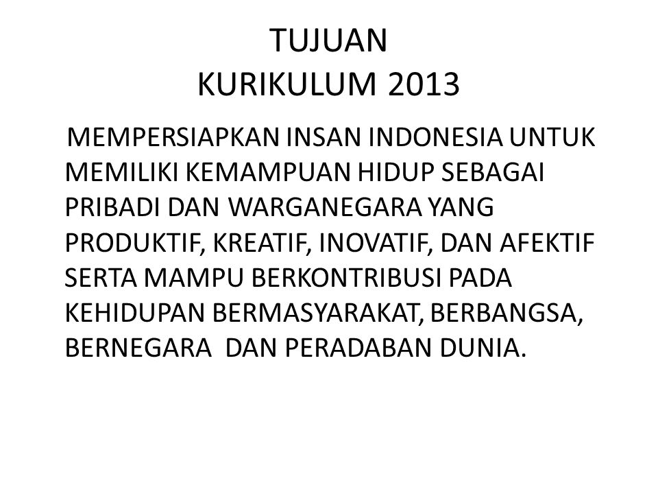 TUJUAN KURIKULUM 2013