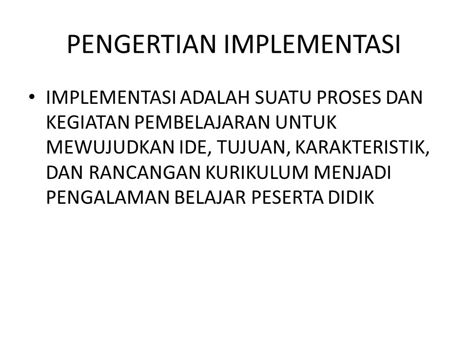 PENGERTIAN IMPLEMENTASI